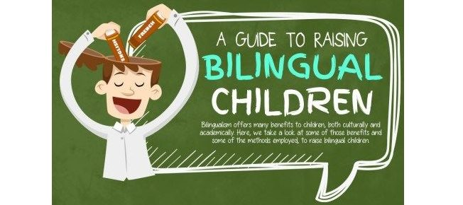 A Guide To Raising Bilingual Children – Infographic