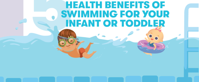 5 Health Benefits of Swimming for Your Infant or Toddler – Infographic